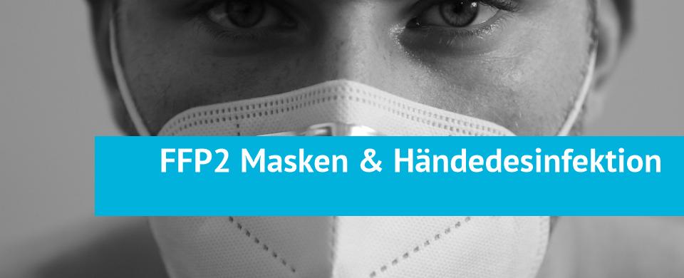 FFP2 Masken & Händedesinfektionsmittel